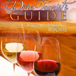 A Wine Tourist's Guide: Visiting Tasting Rooms