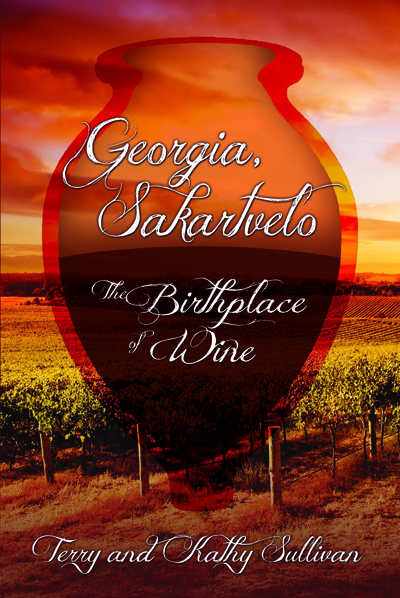 "Book cover art for: ""Georgia, Sakartvelo: the Birthplace of Wine"""