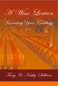 A Wine Lexicon: Increasing Your Knowledge